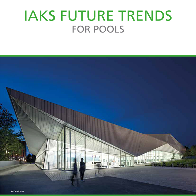 IAKS Future Trends for Pools Final 650px